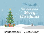 christmas tree with gifts.... | Shutterstock .eps vector #762503824