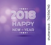 happy new year 2018 in violet... | Shutterstock .eps vector #762506740