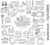 set of doodle kitchen utensil... | Shutterstock .eps vector #762510850