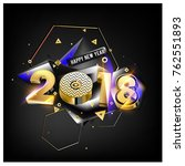 happy new year 2018 with golden ... | Shutterstock .eps vector #762551893