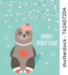 christmas card with a cute girl ... | Shutterstock .eps vector #762607204