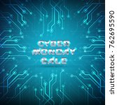 cyber monday sale banner... | Shutterstock .eps vector #762695590