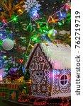 gingerbread house. christmas... | Shutterstock . vector #762719719