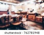 blurred vintage coffee shop... | Shutterstock . vector #762781948