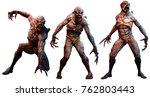 mutant horrors 3d illustration | Shutterstock . vector #762803443