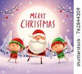 merry christmas  santa claus... | Shutterstock .eps vector #762844309