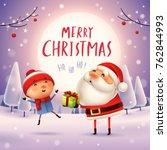 merry christmas  santa claus... | Shutterstock .eps vector #762844993