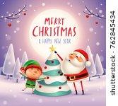 merry christmas  santa claus... | Shutterstock .eps vector #762845434