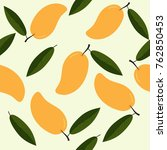 seamless pattern with mangoes... | Shutterstock .eps vector #762850453