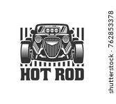 template of hot rod car logo ... | Shutterstock .eps vector #762853378