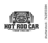 template of hot rod car logo ... | Shutterstock .eps vector #762853384