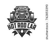 template of hot rod car logo ... | Shutterstock .eps vector #762853390
