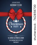 invitation to a christmas party.... | Shutterstock .eps vector #762858730
