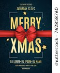 invitation. merry xmas. red... | Shutterstock .eps vector #762858760