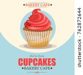 sweet bakery banner with cupcake   Shutterstock .eps vector #762872644
