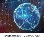 concept of global internet... | Shutterstock . vector #762900730