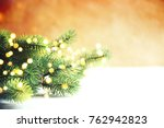 christmas background. happy new ... | Shutterstock . vector #762942823
