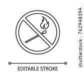 forbidden sign with burning... | Shutterstock .eps vector #762948394