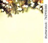 christmas card with fir and... | Shutterstock . vector #762950383
