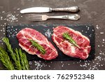 raw fresh marbled meat. steaks... | Shutterstock . vector #762952348