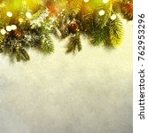 christmas card with fir and... | Shutterstock . vector #762953296