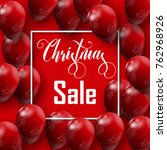 christmas sale inscription with ... | Shutterstock .eps vector #762968926