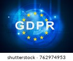gdpr general data protection... | Shutterstock . vector #762974953