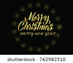 gold inscription happy new year ... | Shutterstock .eps vector #762982510