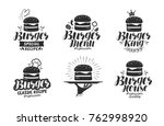 burger  fast food logo or icon  ... | Shutterstock .eps vector #762998920