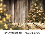 christmas time and desk of free ... | Shutterstock . vector #763011703