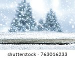 snow background and christmas... | Shutterstock . vector #763016233