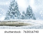 snow background and christmas... | Shutterstock . vector #763016740