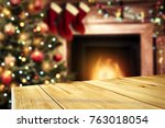 table background and fireplace... | Shutterstock . vector #763018054