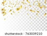golden confetti isolated.... | Shutterstock .eps vector #763039210