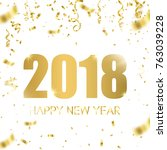 happy new year 2018 vector... | Shutterstock .eps vector #763039228