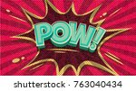 pow  pop art cloud bubble.... | Shutterstock .eps vector #763040434