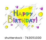 happy birthday lettering...   Shutterstock .eps vector #763051030