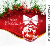 christmas card with glass ball... | Shutterstock .eps vector #763059826