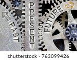macro photo of tooth wheel... | Shutterstock . vector #763099426