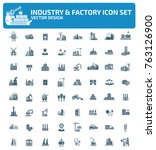 industry and factory icon set... | Shutterstock .eps vector #763126900
