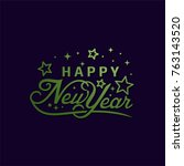happy new year typographic... | Shutterstock .eps vector #763143520