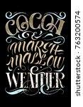 vector hand drawing lettering... | Shutterstock .eps vector #763200574