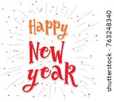 happy new year 2018 calligraphy ... | Shutterstock .eps vector #763248340