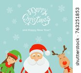 text merry christmas and happy...   Shutterstock .eps vector #763251853