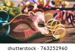 carnival party. mask and... | Shutterstock . vector #763252960