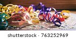 carnival party. mask  confetti... | Shutterstock . vector #763252969