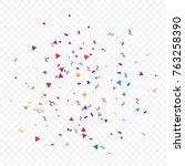 colorful confetti and ribbon... | Shutterstock .eps vector #763258390