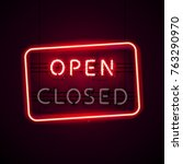 glowing neon open sign with... | Shutterstock .eps vector #763290970