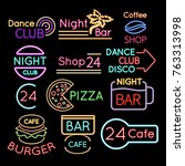 bar  dance club cafe neon signs ... | Shutterstock .eps vector #763313998