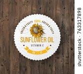 sunflower oil emblem over... | Shutterstock .eps vector #763317898